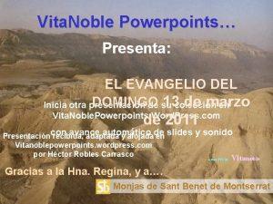 Vita Noble Powerpoints Presenta EL EVANGELIO DEL DOMINGO