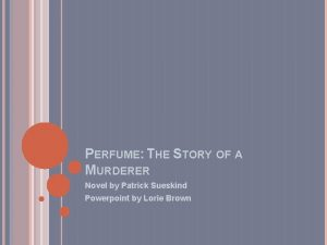 PERFUME THE STORY OF A MURDERER Novel by