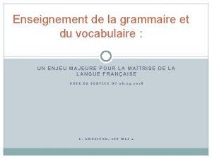 Enseignement de la grammaire et du vocabulaire UN
