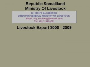 Republic Somaliland Ministry Of Livestock Dr MOHD ALI