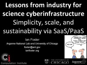 Lessons from industry for science cyberinfrastructure Simplicity scale