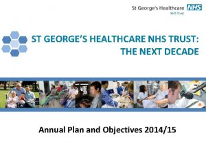 ST HEALTHCARE NHS TRUST St GEORGES Georges Healthcare