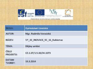 KOLA Gymnzium Lovosice AUTOR Mgr Radmila Vorasick NZEV