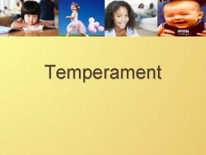 Temperament Personality Test Outline What 3 is temperament
