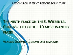 LESSONS FOR PRESENT LESSONS FOR FUTURE THE NINTH