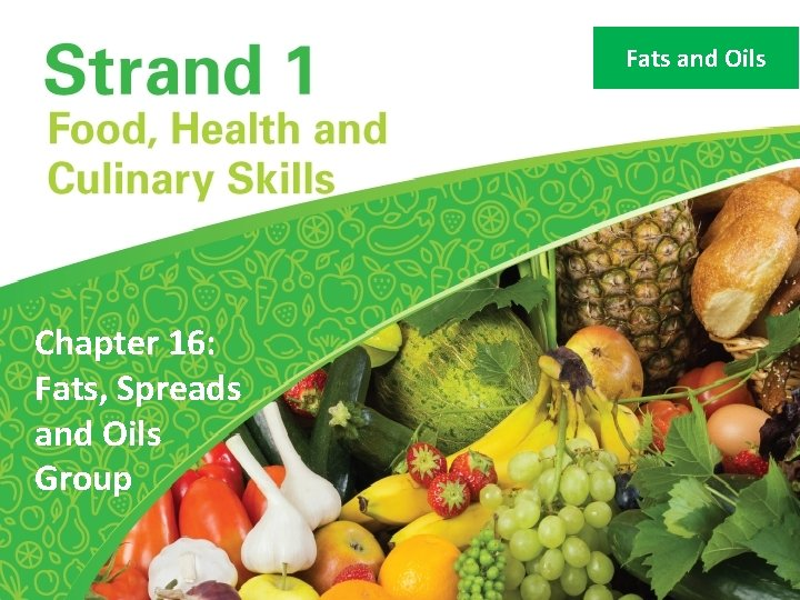 Fats and Oils Chapter 16 Fats Spreads and