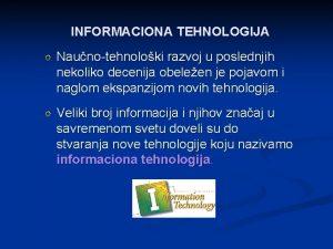 INFORMACIONA TEHNOLOGIJA R Naunotehnoloki razvoj u poslednjih nekoliko