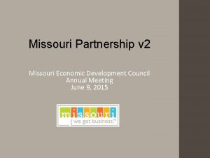 Missouri Partnership v 2 Missouri Economic Development Council