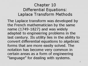 Chapter 10 Differential Equations Laplace Transform Methods The