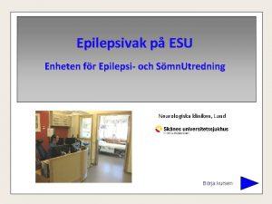 Epilepsivak p ESU Enheten fr Epilepsi och Smn