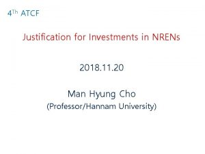4 Th ATCF Justification for Investments in NRENs