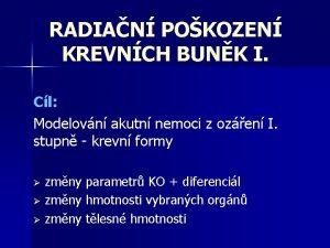 RADIAN POKOZEN KREVNCH BUNK I Cl Modelovn akutn