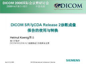 DICOM 2008 2008 4810 DICOM SRCDA Release 2