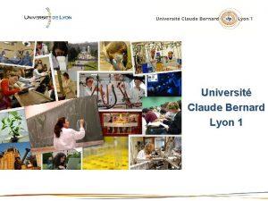 Universit Claude Bernard Lyon 1 LUniversit Claude Bernard