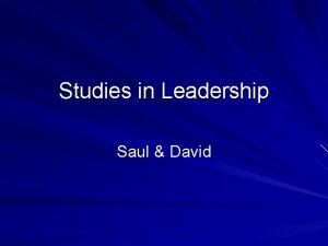 Studies in Leadership Saul David Leadership An Old