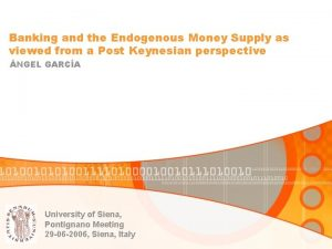 Banking and the Endogenous Money Supply as viewed