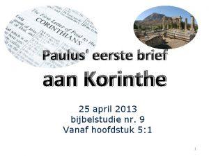 Paulus eerste brief aan Korinthe 25 april 2013