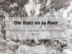 Die Boer en sy Roer In Afrika is