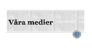 Mass mycket mnga Medier bcker tidningar radio tv