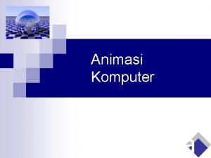 Animasi Komputer Animasi sederhana 10 frame detik 2