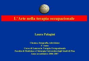 LArte nella terapia occupazionale Laura Palagini Cinema fotografia