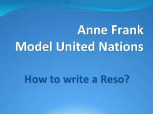 Anne Frank Model United Nations How to write