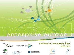 Konferencja Innowacyjny lsk 16 06 2011 Konferencja Innowacyjny