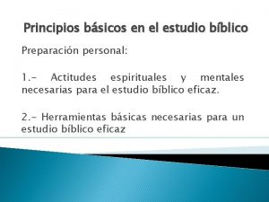 Principios bsicos en el estudio bblico Preparacin personal