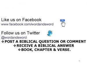Like us on Facebook www facebook comwordandsword Follow