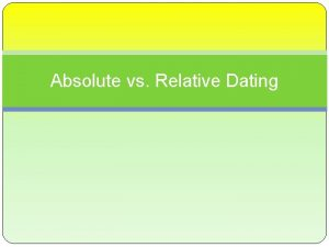 Absolute vs Relative Dating What is Geology Geology
