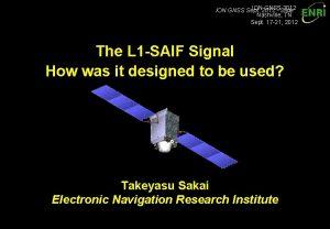 ION 2012 GNSS 2012 ION GNSS Sept Slide