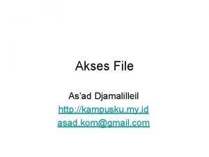 Akses File Asad Djamalilleil http kampusku my id