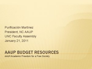 Purificacin Martnez President NC AAUP UNC Faculty Assembly