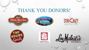 THANK YOU DONORS THANK YOU DONORS Egg Harbor