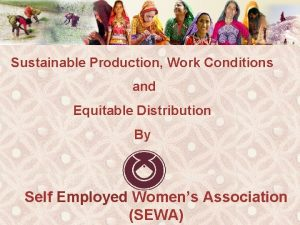 Sustainable Production Work Conditions and Equitable Distribution By