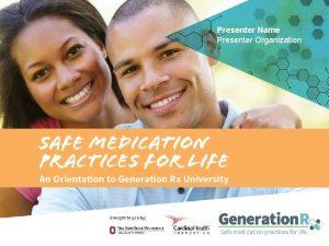 Presenter Name Presenter Organization Generation Rx org 1