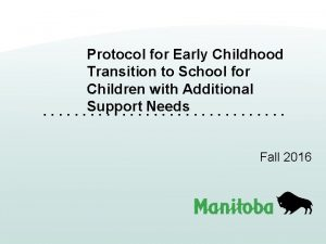 Protocol for Early Childhood Transition to School for