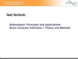 last lecture Biofeedback Principles and Applications Brain Computer