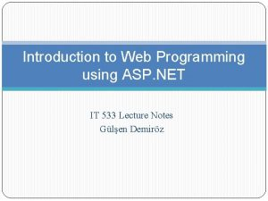 Introduction to Web Programming using ASP NET IT