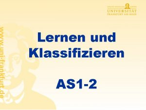 Lernen und Klassifizieren AS 1 2 Assoziatives Lernen