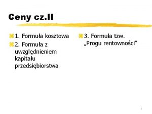 Ceny cz II z 1 Formua kosztowa z