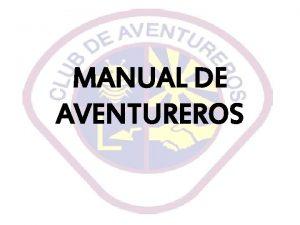 MANUAL DE AVENTUREROS MANUAL DE IGLESIA El Club
