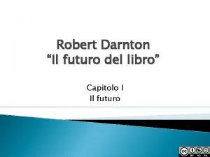 Robert Darnton Il futuro del libro Capitolo I