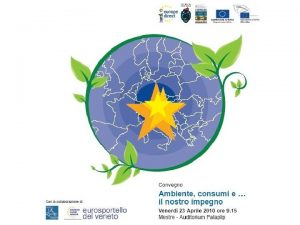 EUROPE DIRECT Rete di informazione europea LA RETE