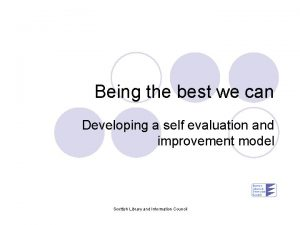Being the best we can Developing a self