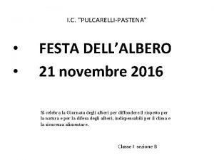 I C PULCARELLIPASTENA FESTA DELLALBERO 21 novembre 2016