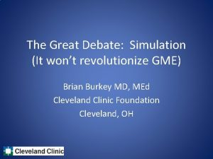 The Great Debate Simulation It wont revolutionize GME