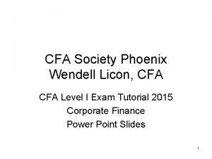CFA Society Phoenix Wendell Licon CFA Level I