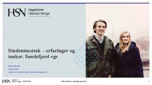 Studentmottak erfaringer og tanker Sandefjord vgs Maija Heinil