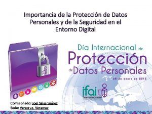 Importancia de la Proteccin de Datos Personales y